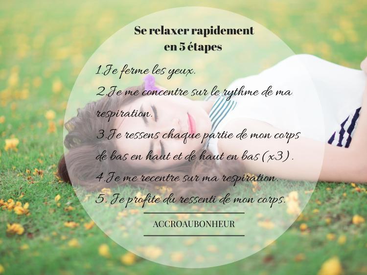 Se relaxer rapidement en 5 étapes - ACCRO AU BONHEUR
