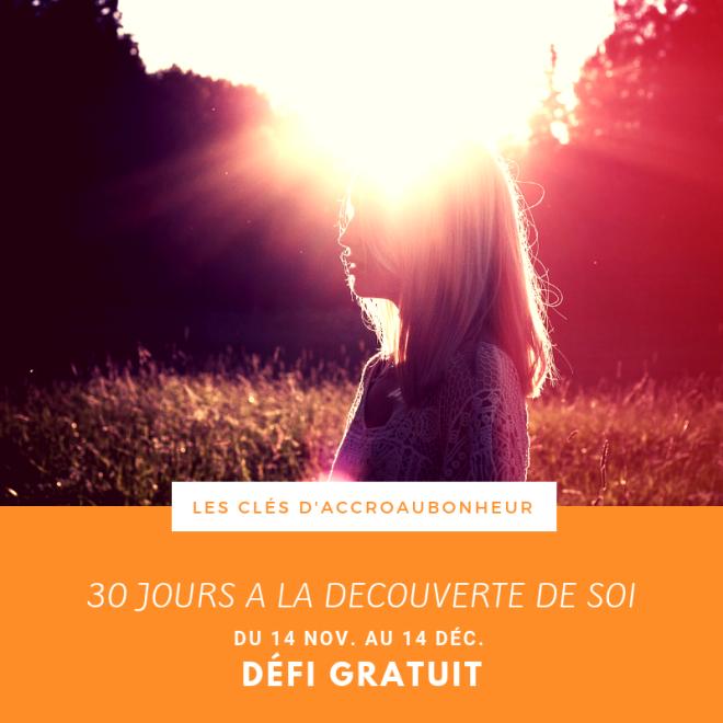 Défi 30 jours à la découverte de soi - les clés d'accroaubonheur (1)